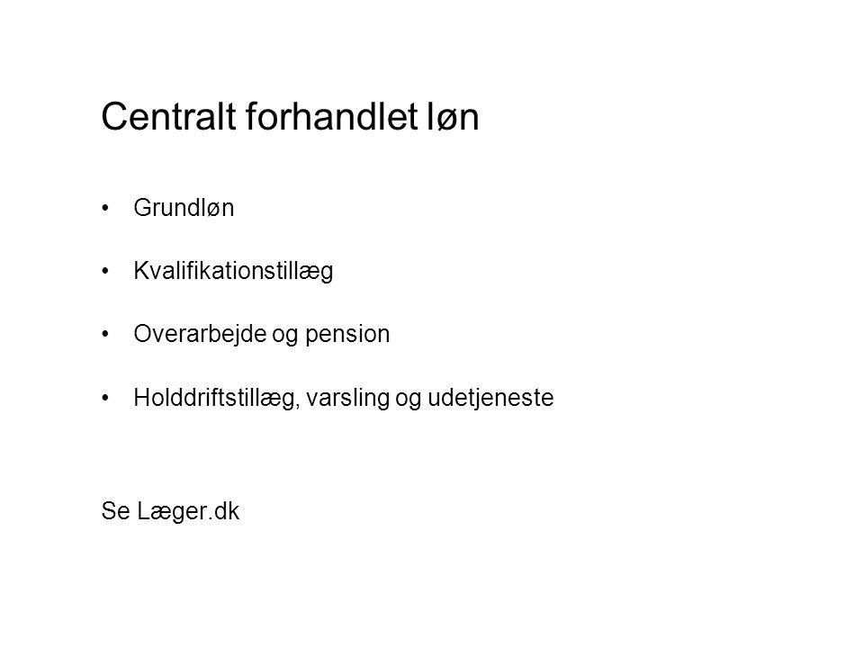 Centralt forhandlet løn
