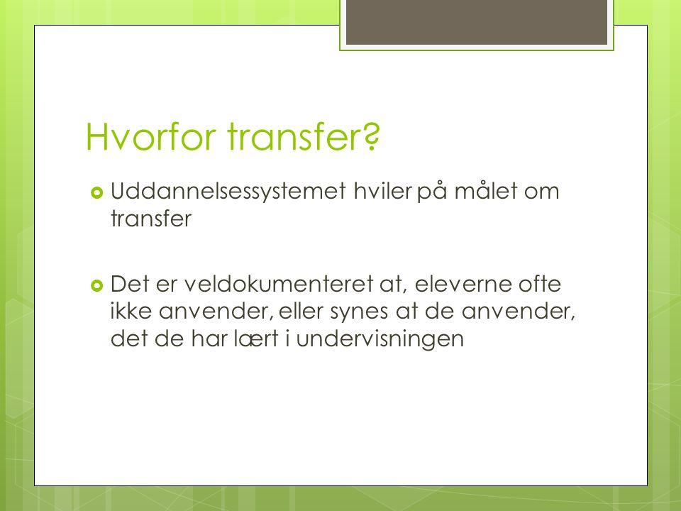 Hvorfor transfer Uddannelsessystemet hviler på målet om transfer