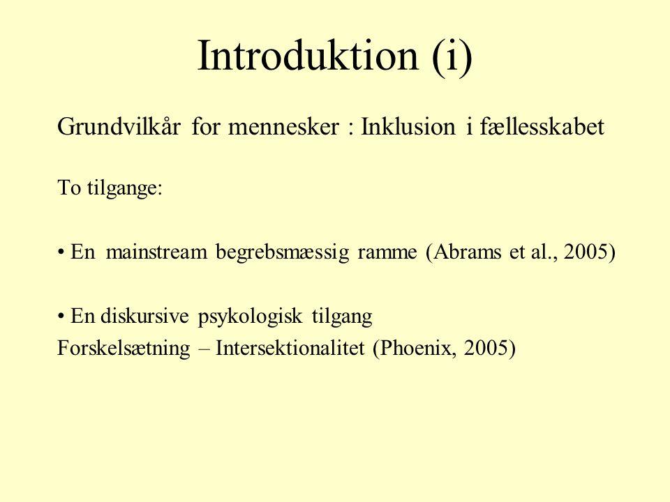Introduktion (i) Grundvilkår for mennesker : Inklusion i fællesskabet