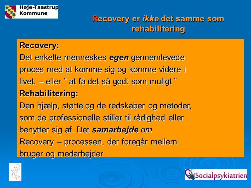 Recovery er ikke det samme som rehabilitering