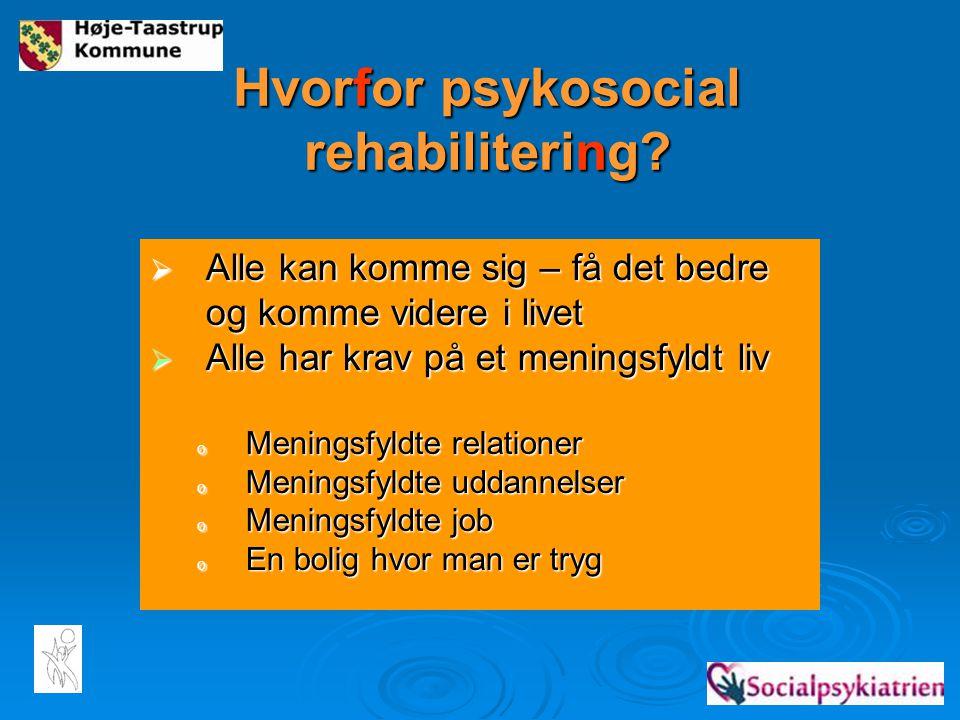 Hvorfor psykosocial rehabilitering
