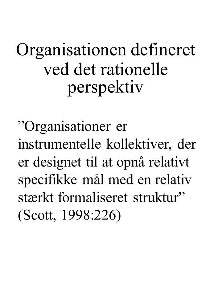 Organisationen defineret