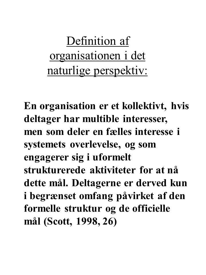 Definition af organisationen i det naturlige perspektiv: