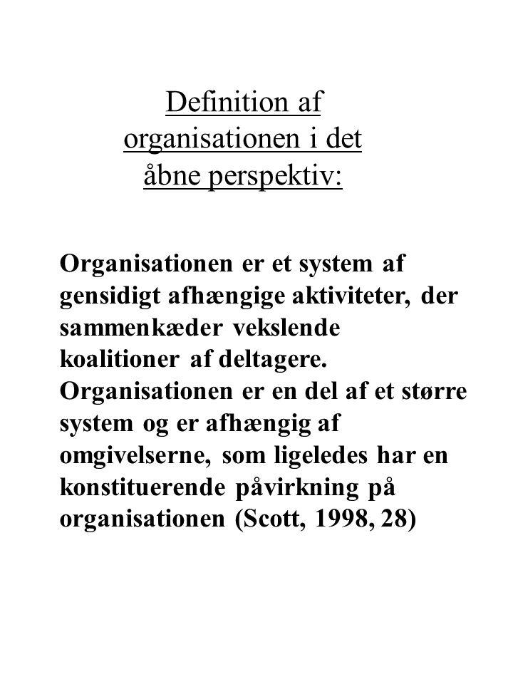 Definition af organisationen i det åbne perspektiv: