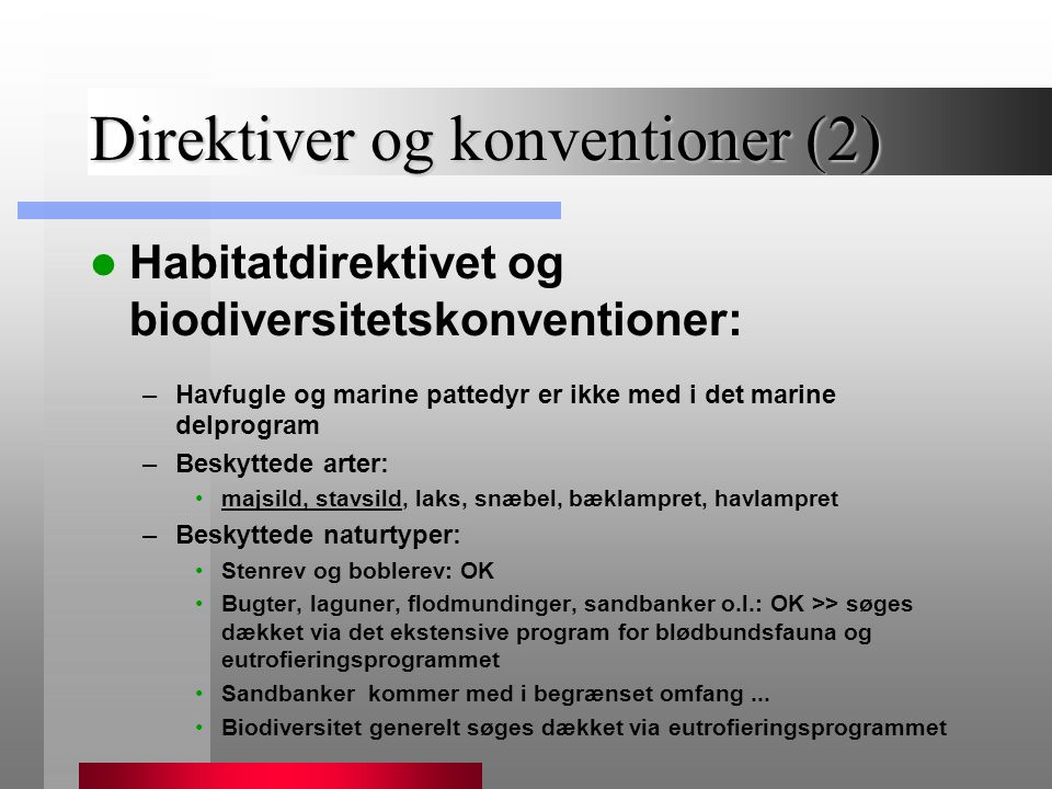 Direktiver og konventioner (2)