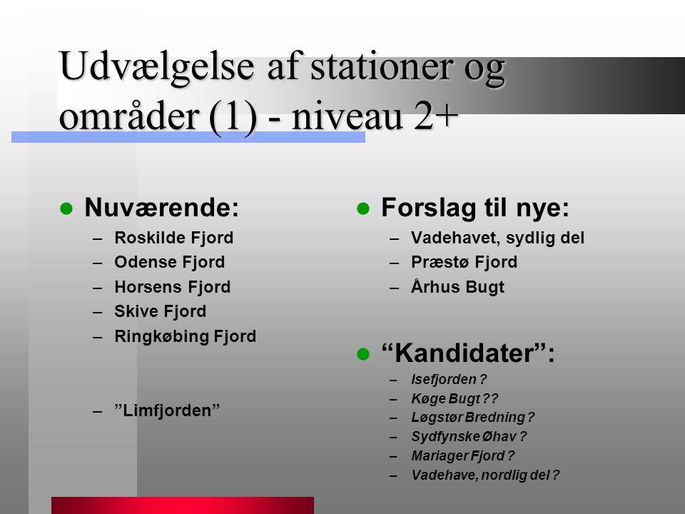Udvælgelse af stationer og områder (1) - niveau 2+