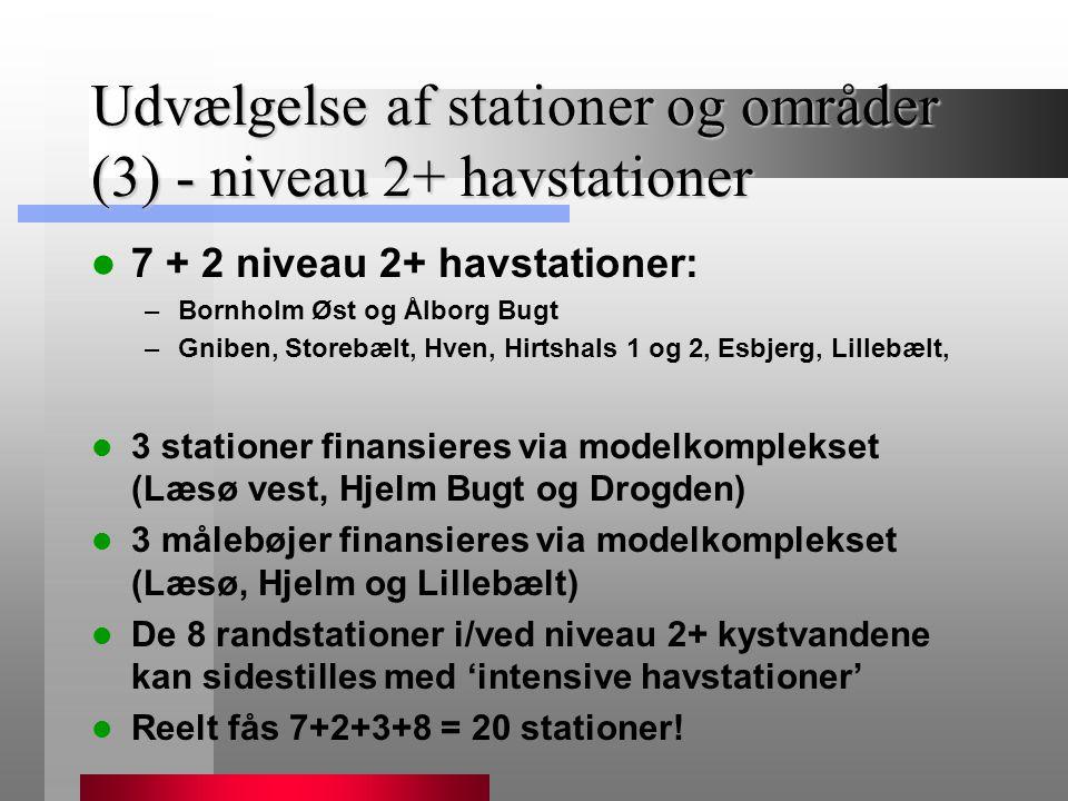 Udvælgelse af stationer og områder (3) - niveau 2+ havstationer