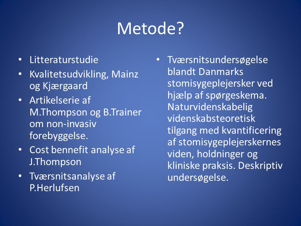 Metode Litteraturstudie Kvalitetsudvikling, Mainz og Kjærgaard
