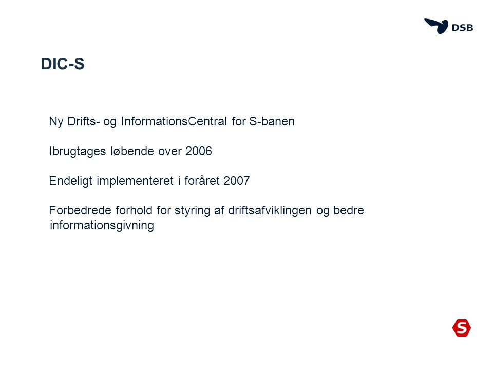 DIC-S Ny Drifts- og InformationsCentral for S-banen