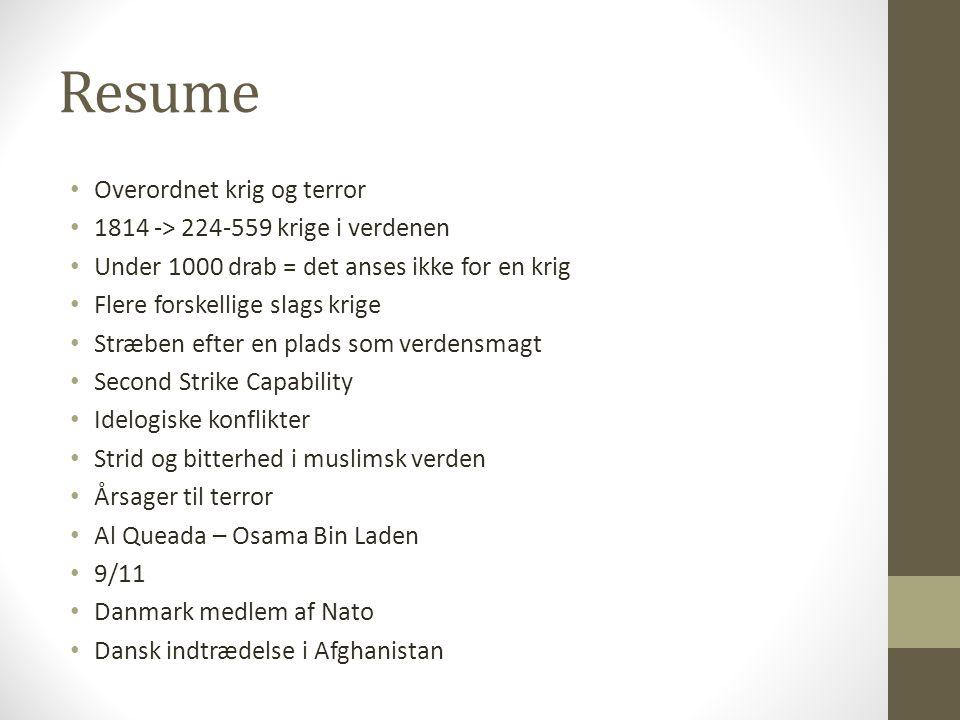 Resume Overordnet krig og terror 1814 -> 224-559 krige i verdenen