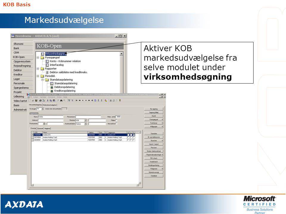 KOB Basis Markedsudvælgelse Aktiver KOB markedsudvælgelse fra selve modulet under virksomhedsøgning
