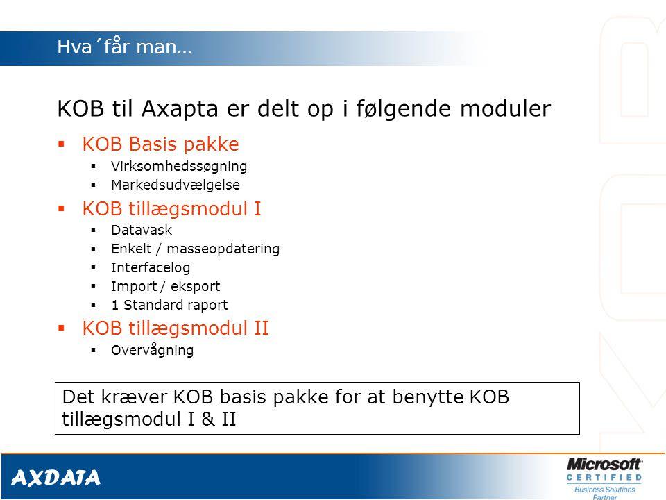 KOB til Axapta er delt op i følgende moduler