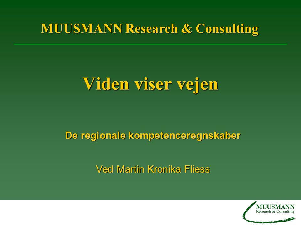 De regionale kompetenceregnskaber Ved Martin Kronika Fliess
