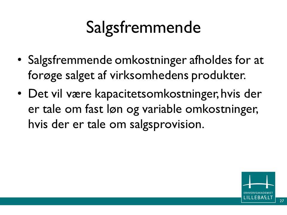 Salgsfremmende Salgsfremmende omkostninger afholdes for at forøge salget af virksomhedens produkter.