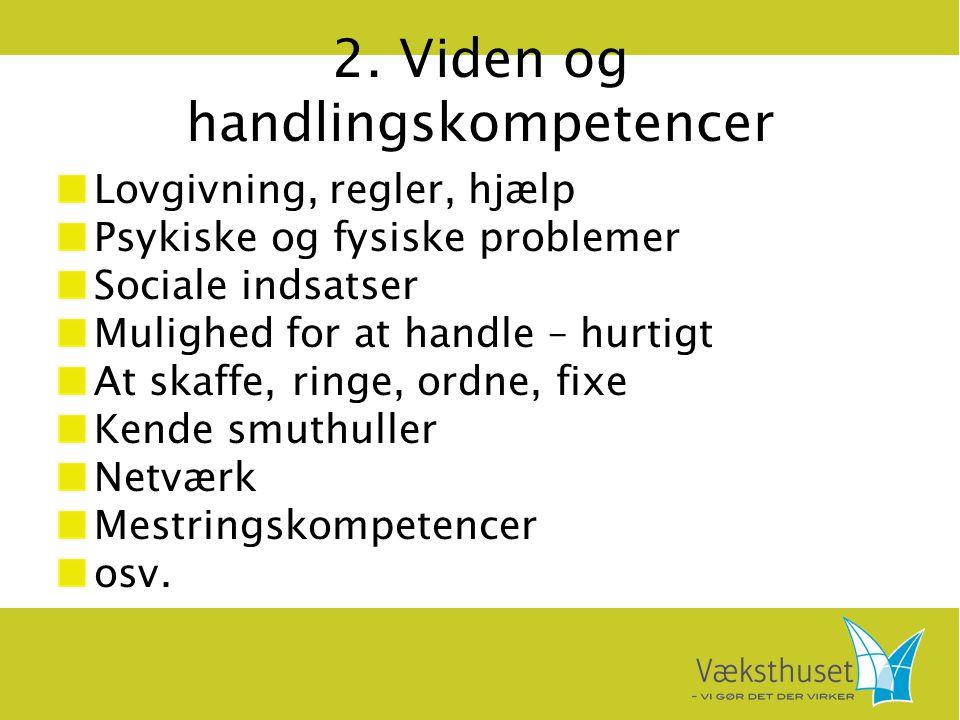 2. Viden og handlingskompetencer
