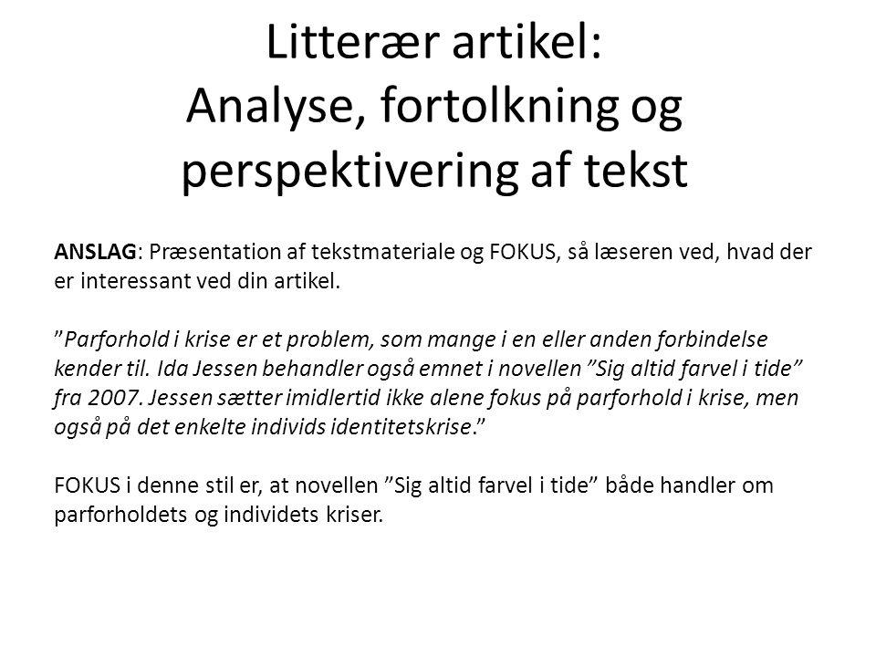 Litterær artikel: Analyse, fortolkning og perspektivering af tekst