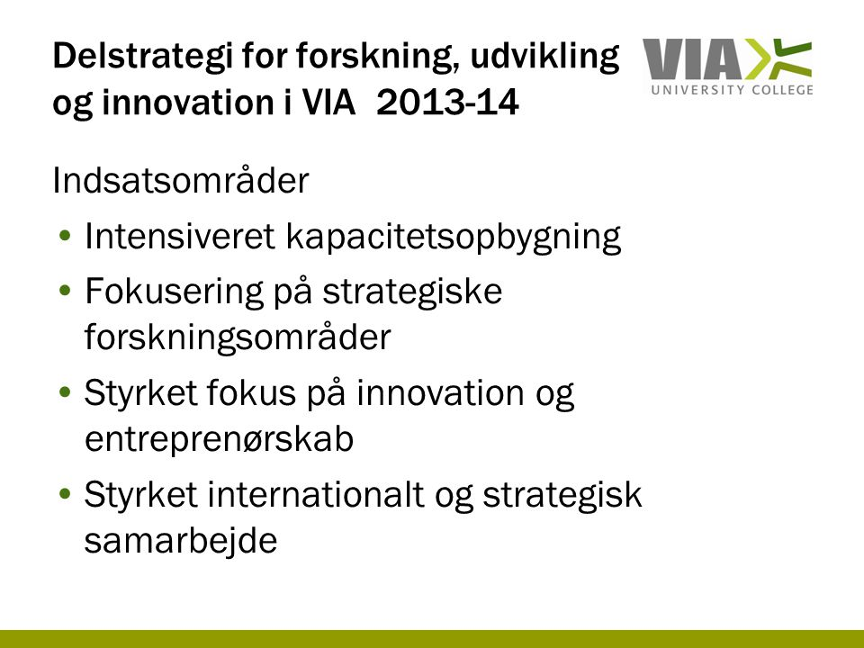 Delstrategi for forskning, udvikling og innovation i VIA 2013-14