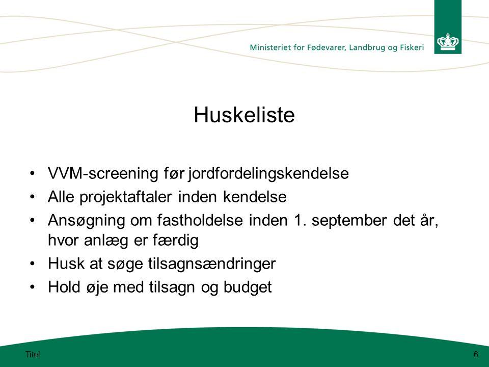 Huskeliste VVM-screening før jordfordelingskendelse