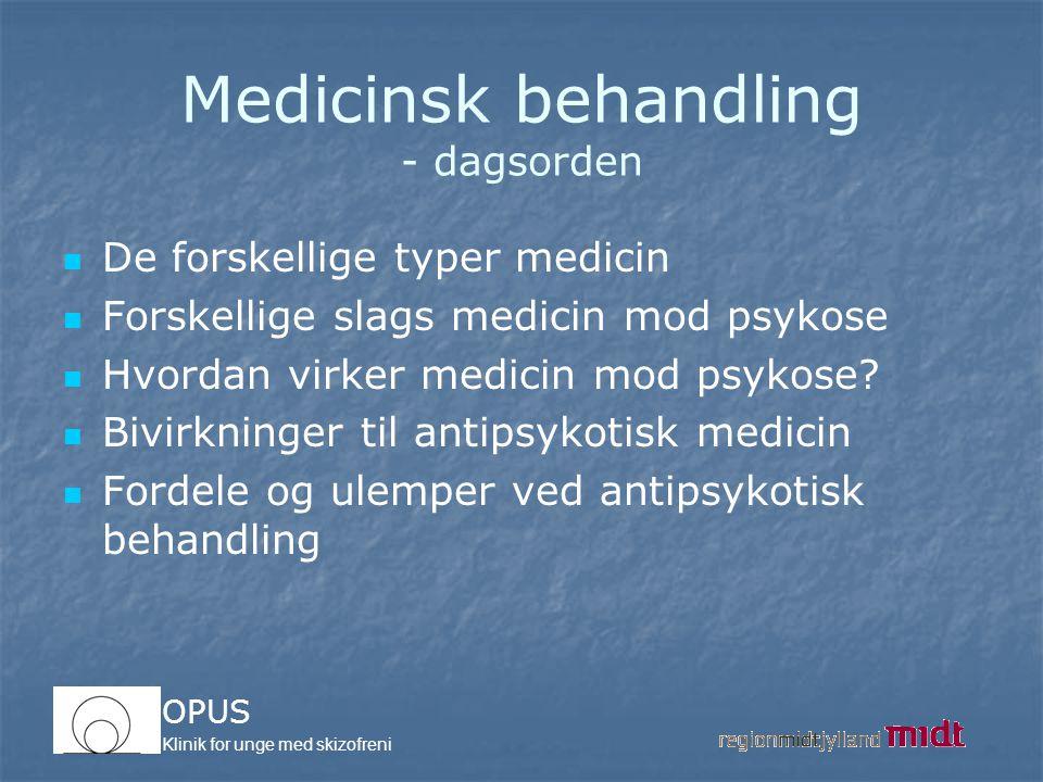 Medicinsk behandling - dagsorden