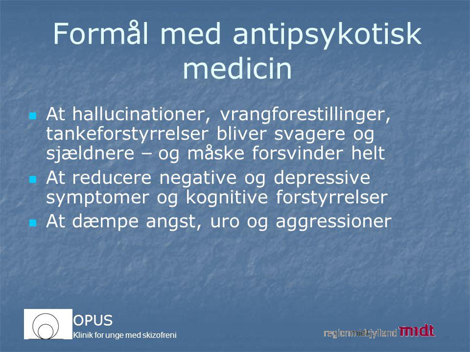 Formål med antipsykotisk medicin