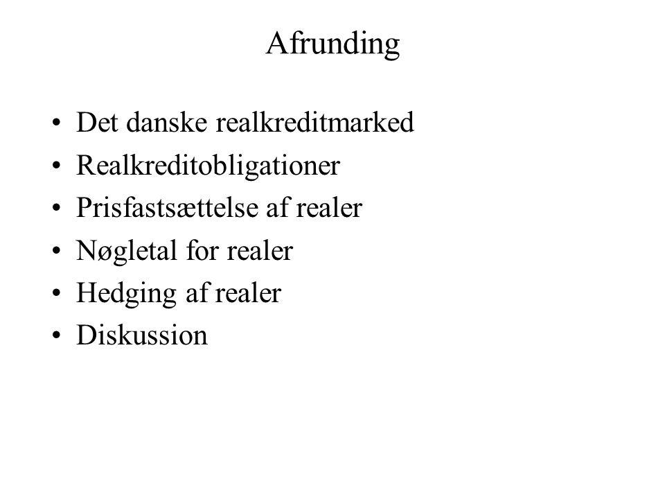 Afrunding Det danske realkreditmarked Realkreditobligationer