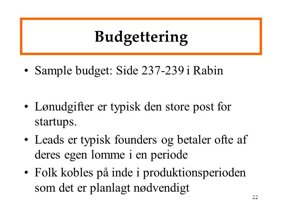 Budgettering Sample budget: Side 237-239 i Rabin