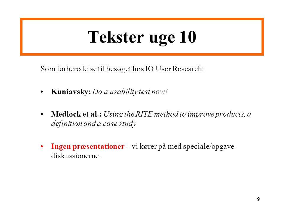 Tekster uge 10 Som forberedelse til besøget hos IO User Research: