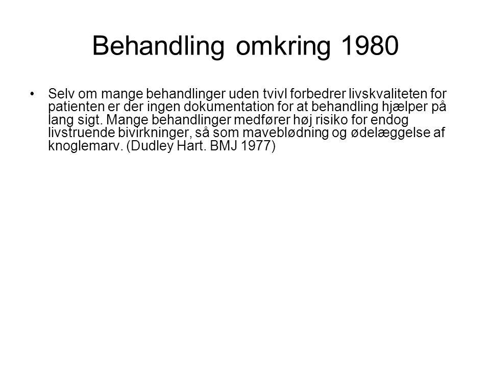 Behandling omkring 1980
