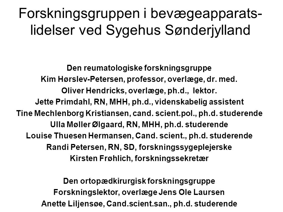 Forskning i Leddegigt. Kim Hørslev-Petersen, - ppt download