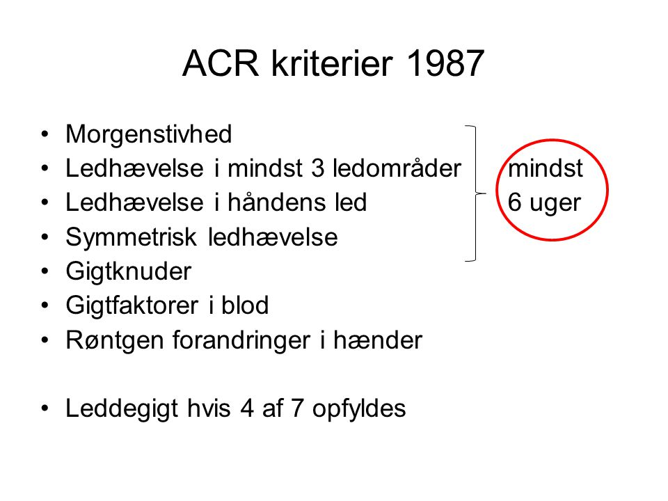 ACR kriterier 1987 Morgenstivhed