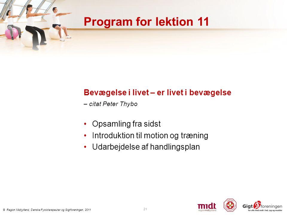 Program for lektion 11 Bevægelse i livet – er livet i bevægelse