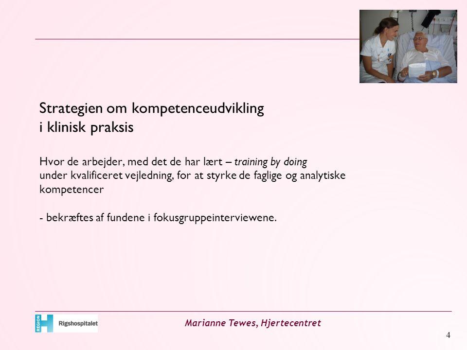 Strategien om kompetenceudvikling i klinisk praksis