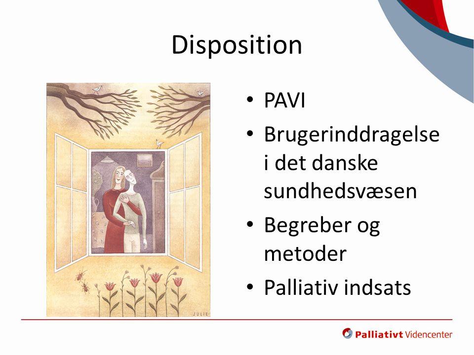 Disposition PAVI Brugerinddragelse i det danske sundhedsvæsen
