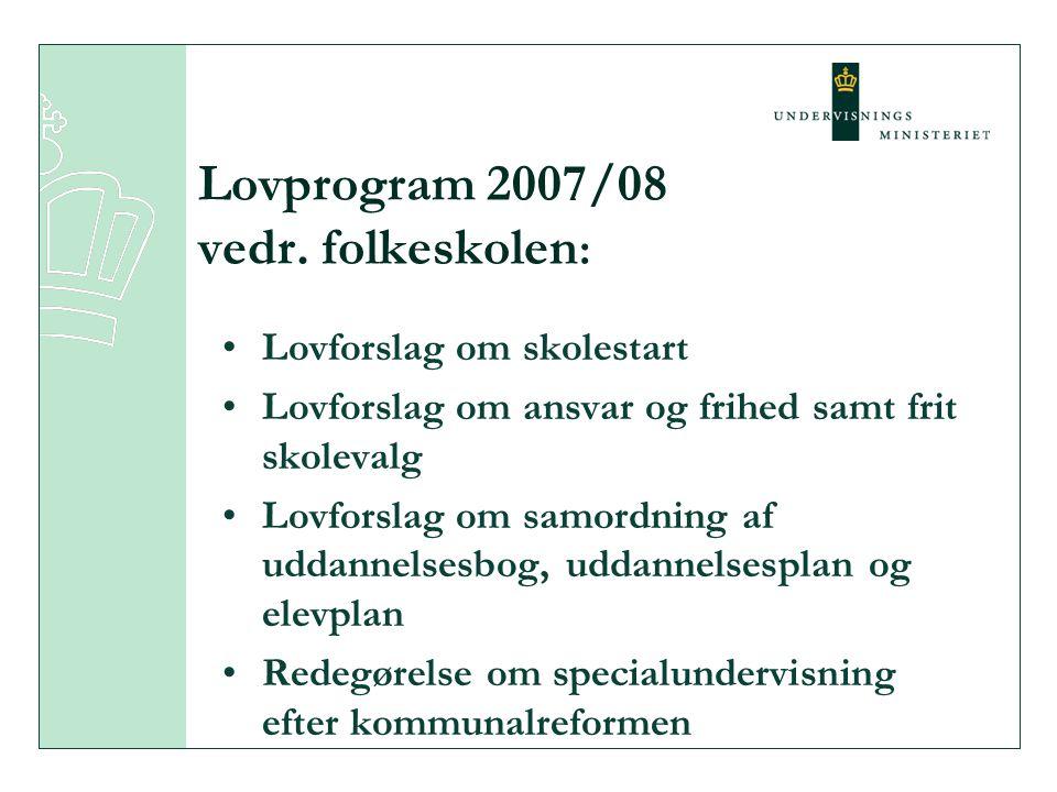 Lovprogram 2007/08 vedr. folkeskolen: