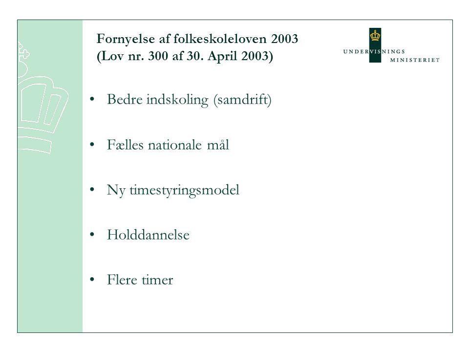 Fornyelse af folkeskoleloven 2003 (Lov nr. 300 af 30. April 2003)