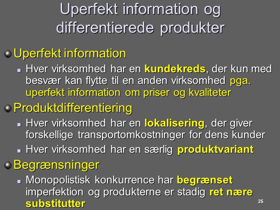 Uperfekt information og differentierede produkter