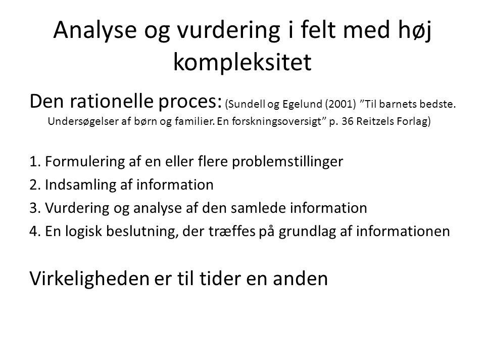 Analyse og vurdering i felt med høj kompleksitet