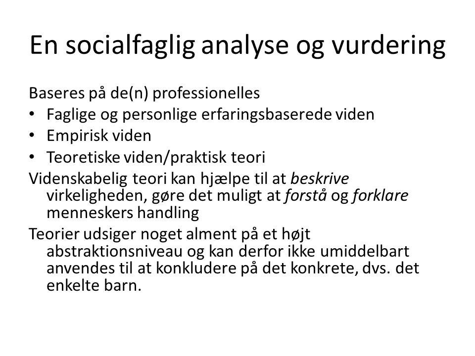 En socialfaglig analyse og vurdering