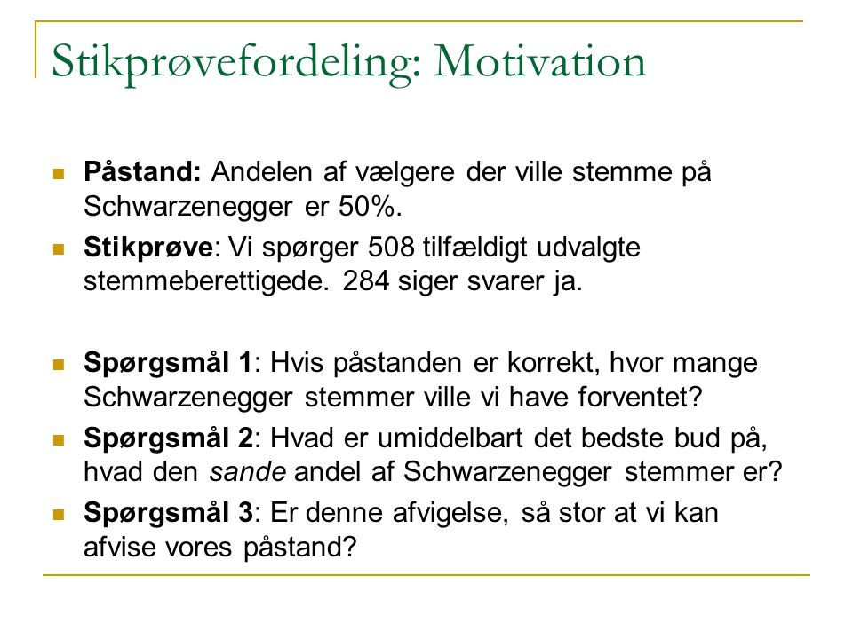 Stikprøvefordeling: Motivation