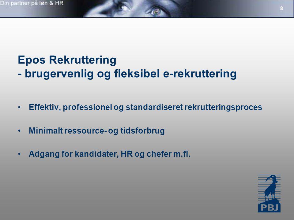 Epos Rekruttering - brugervenlig og fleksibel e-rekruttering