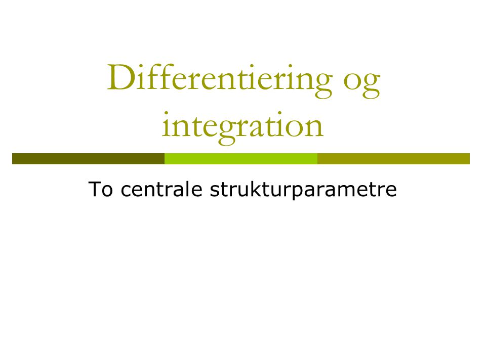 Differentiering og integration