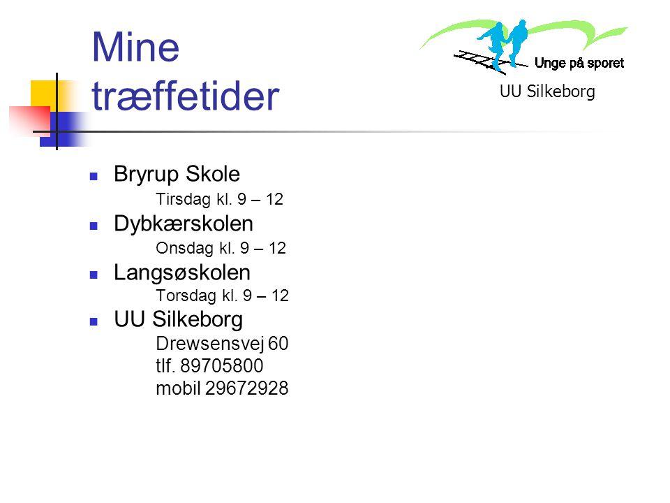 Mine træffetider Bryrup Skole Dybkærskolen Langsøskolen UU Silkeborg
