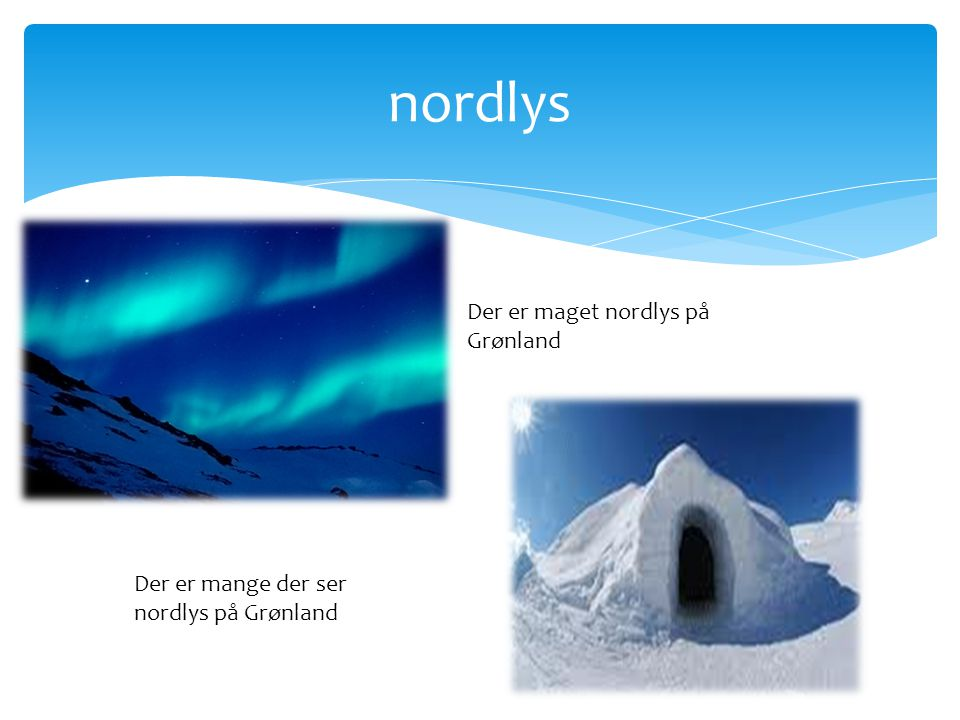 nordlys Der er maget nordlys på Grønland
