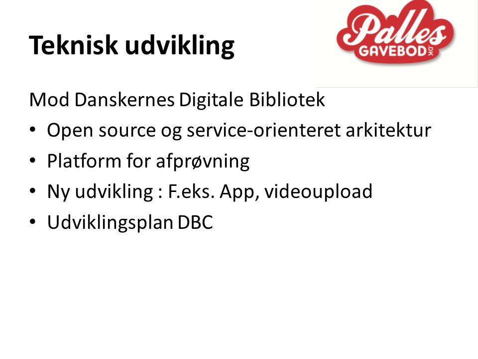 Teknisk udvikling Mod Danskernes Digitale Bibliotek