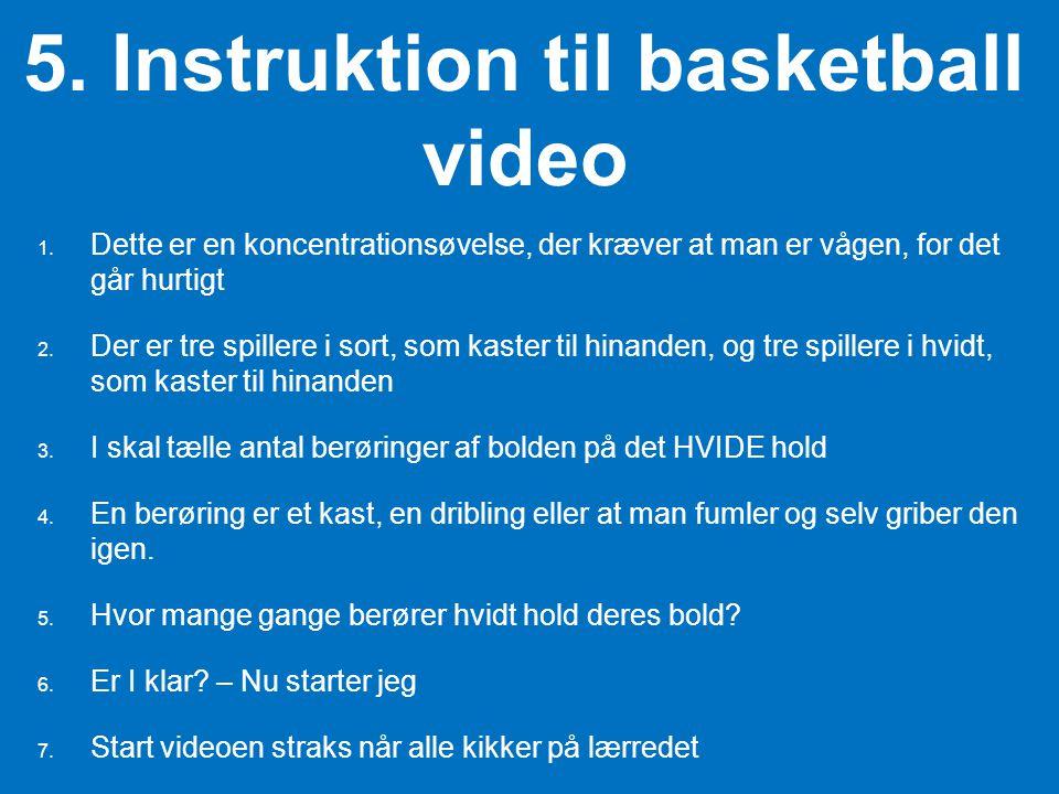 5. Instruktion til basketball video