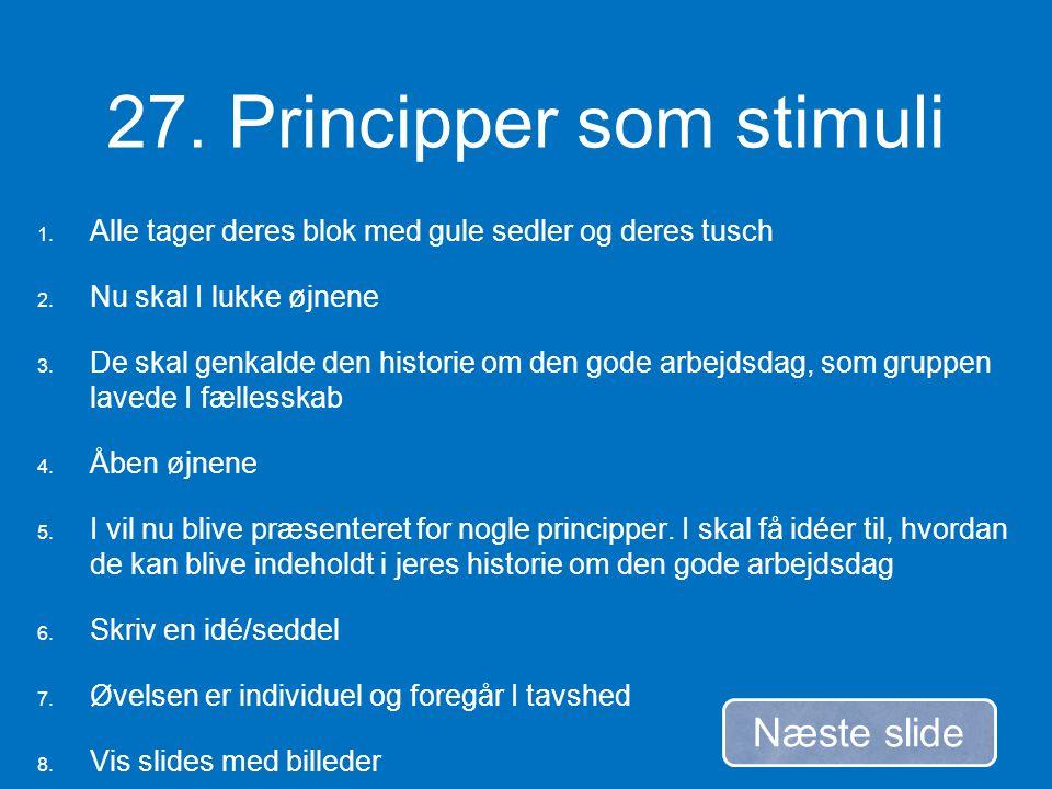 27. Principper som stimuli