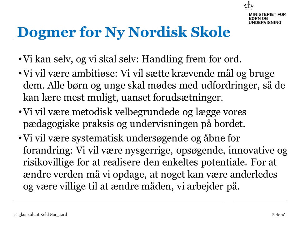 Dogmer for Ny Nordisk Skole