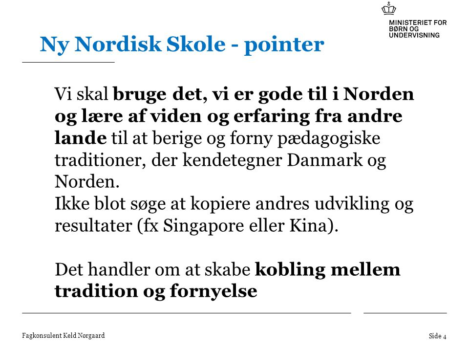 Ny Nordisk Skole - pointer