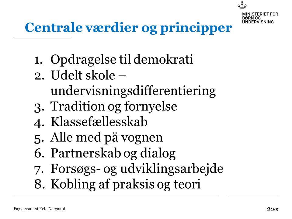 Centrale værdier og principper