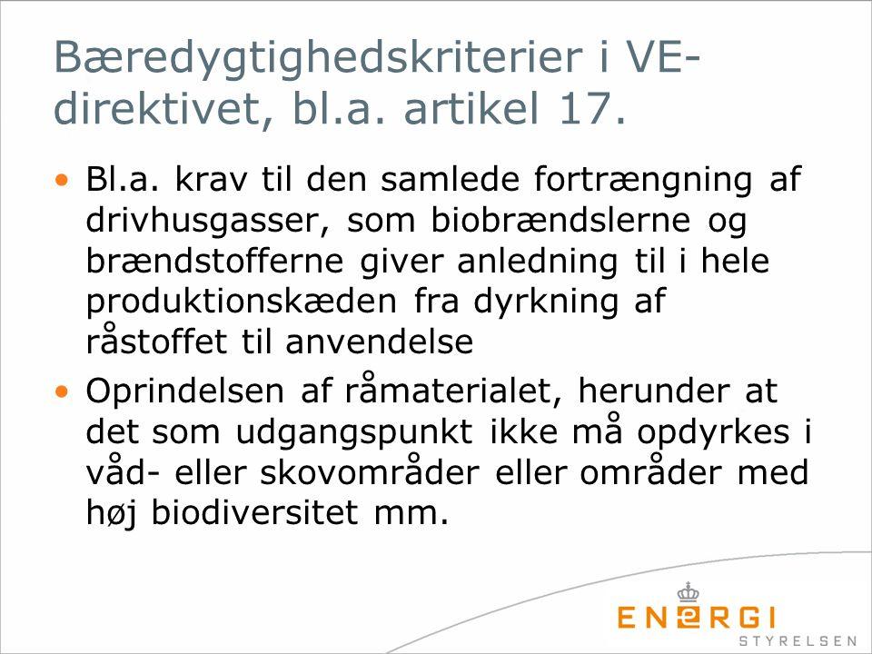 Bæredygtighedskriterier i VE-direktivet, bl.a. artikel 17.